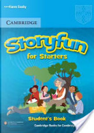 Storyfun for Starters Student's Book by Karen Saxby