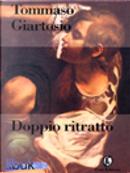 Doppio ritratto by Tommaso Giartosio