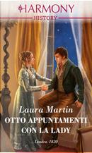 Otto appuntamenti con la lady by Laura Martin