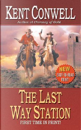 The Last Way Station by Kent Conwell