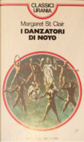 I danzatori di Noyo by Margaret St. Clair