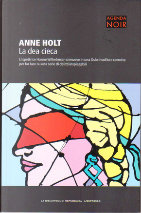 La dea cieca by Anne Holt