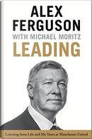 Leading by Alex Ferguson, Michael Moritz