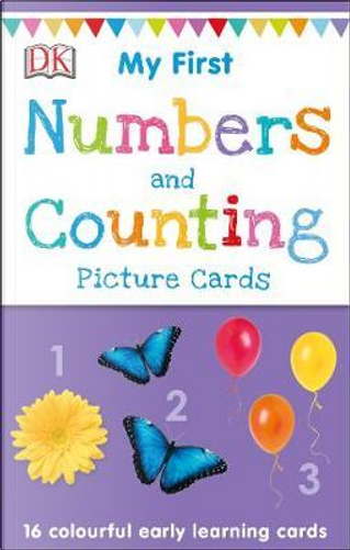 My First Numbers and Counting by DK