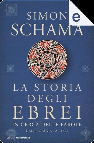 La storia degli ebrei by Simon Schama