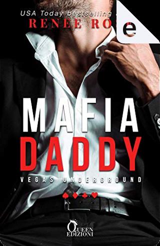 Mafia Daddy by Renee Rose