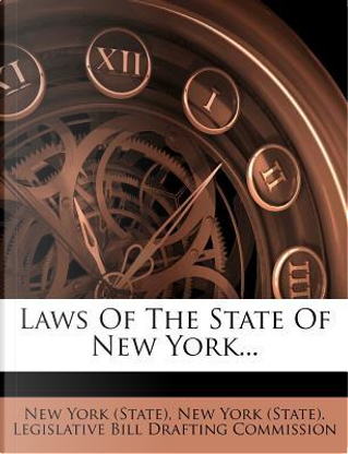 Laws of the State of New York by New York (State)
