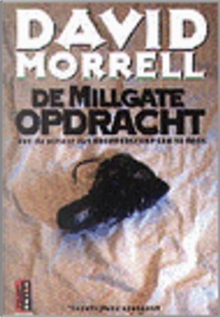 De Millgate opdracht by David Morrell