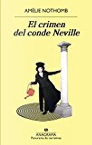 El crimen del conde Neville by Amelie Nothomb
