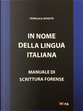 In nome della lingua italiana by Gianluca Sposito