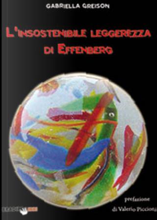 L'insostenibile leggerezza di Effenberg by Gabriella Greison