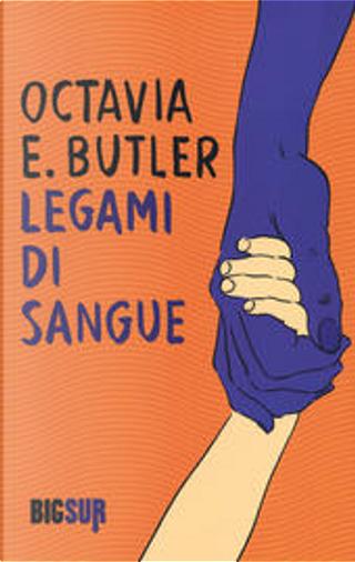 Legami di sangue by Octavia Estelle Butler