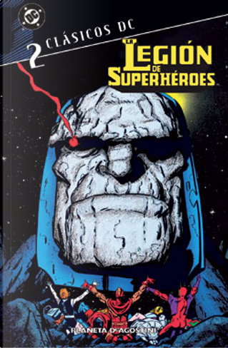 La Legión de Superhéroes, Nº2 by Dave Hunt, Howard Bender, Keith Giffen, Larry Mahlstedt, Paul Levitz, Rodin Rodríguez