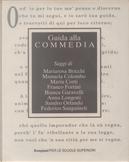 Guida alla Commedia by Anna Longoni, Bianca Garavelli, Federico Sanguineti, Franco Fortini, Manuela Colombo, Maria Corti, Mariarosa Bricchi, Sandro Orlando