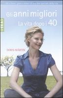 Gli anni migliori by Märtin Doris