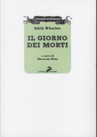 Il giorno dei morti by Edith Wharton