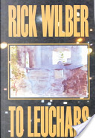 To Leuchars by Rick Wilber