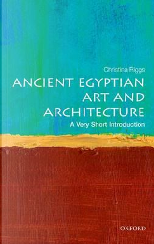 Ancient Egyptian art by Christina Riggs