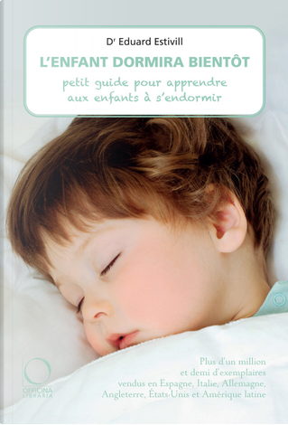L'enfant dormira bientôt by Eduard Estivill