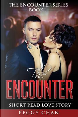 The Encounter by Peggy Chan