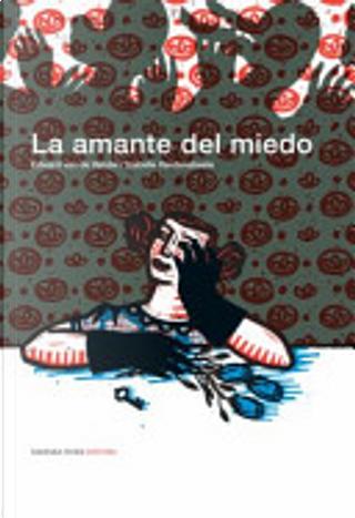 La amante del miedo by Edward van de Vendel