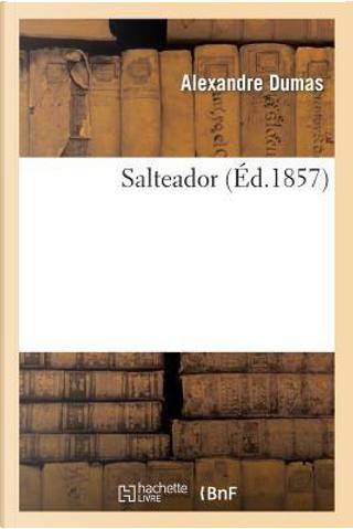 Salteador by Dumas a