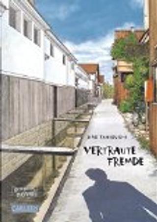Vertraute Fremde by Jirō Taniguchi