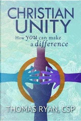 Christian Unity by Thomas Ryan