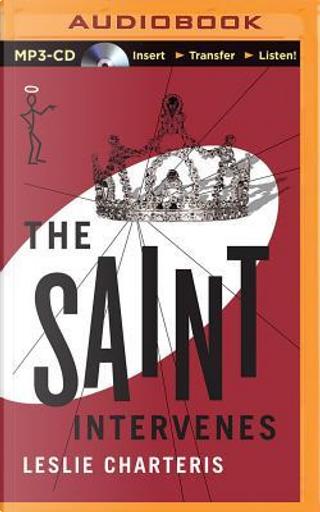 The Saint Intervenes by Leslie Charteris