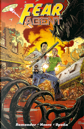 Fear Agent Final Edition 2 by Rick Remender