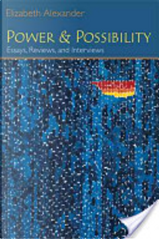 Power and Possibility by Elizabeth Alexander