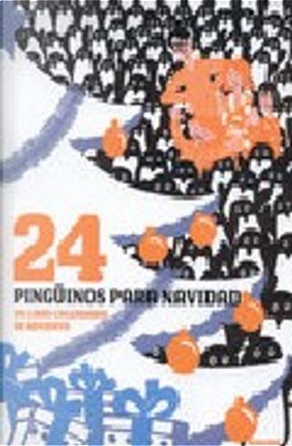 24 pingüinos para Navidad by Jean-Luc Fromental