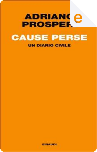 Cause perse by Adriano Prosperi