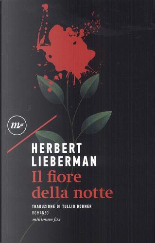 Il fiore della notte by Herbert Lieberman