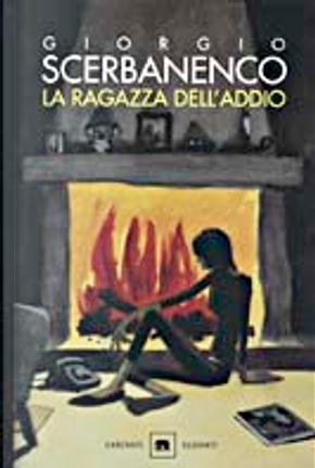 La ragazza dell'addio by Giorgio Scerbanenco