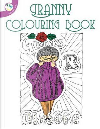 Granny Colouring Book by Individuality Books