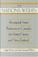 """The """" Nations within by Augie Fleras, Jean Leonard Elliott"""