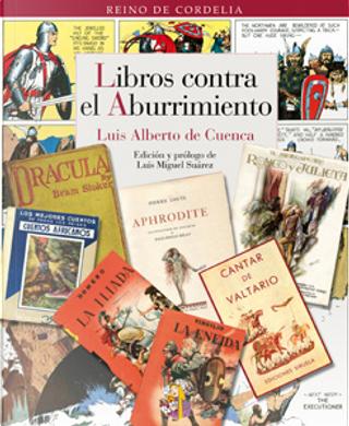 Libros contra el aburrimiento by Luis Alberto de Cuenca