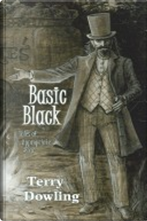 Basic Black by Terry Dowling