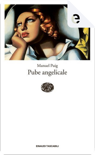 Pube angelicale by Manuel Puig
