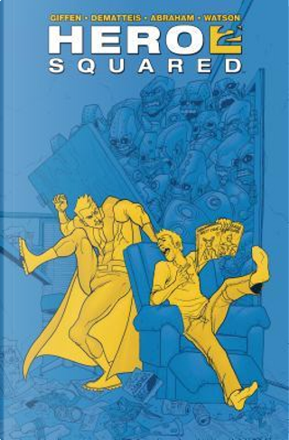 Hero Squared Omnibus by Keith Giffen