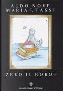 Zero il robot by Aldo Nove, Maria F. Tassi