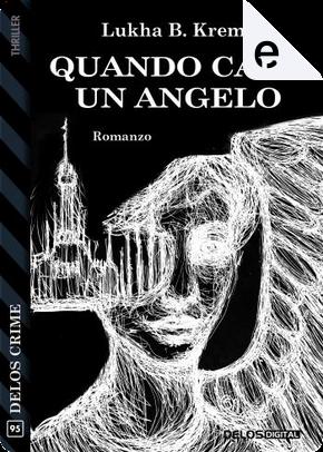 Quando cade un angelo by Lukha B. Kremo