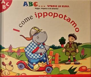 I come ippopotamo by Emy Canale, Beata Batorska