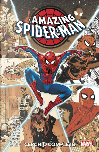Amazing Spiderman: Cerchio completo by Al Ewing, Chip Zdarsky, Gerry Duggan, Jason Aaron, Jonathan Hickman, Kelly Thompson, Nick Spencer
