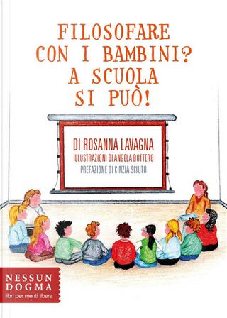Filosofare con i bambini? by Rosanna Lavagna