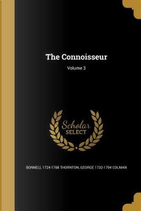 CONNOISSEUR V03 by Bonnell 1724-1768 Thornton