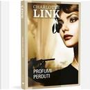 Profumi perduti by Alessandra Petrelli, Charlotte Link