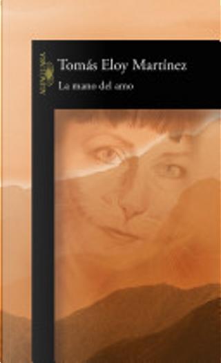 La mano del amo by Tomás Eloy Martínez