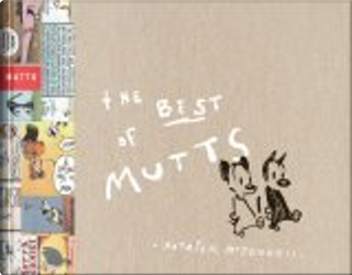 The Best of Mutts by Patrick McDonnell